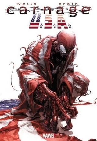 Carnage, U.S.A. by Zeb Wells, Clayton Crain, Clayton Cowles