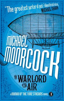 The Warlord of the Air: A Scientific Romance by Michael Moorcock