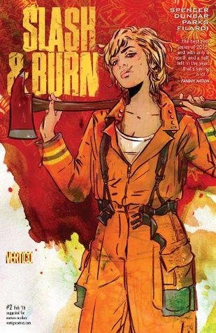 Slash & Burn #2 by Amde Parks, Si Spencer, Max Dunbar