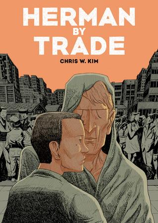 Herman by Trade by Chris W. Kim