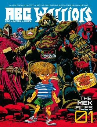 A.B.C. Warriors The Mek Files 01 by Pat Mills