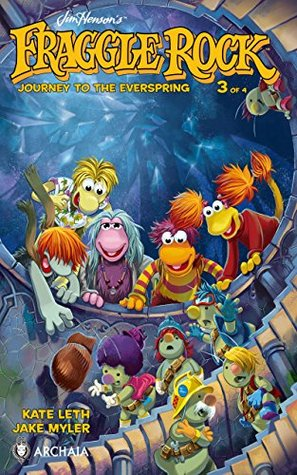 Jim Henson's Fraggle Rock: Journey to the Everspring #3 (Jim Henson's Fraggle Rock: Journey to the Everspring: 3) by Jake Myler, Kate Leth