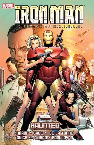 Iron Man, Director of S.H.I.E.L.D.: Haunted by Charles Knauf, Daniel Knauf, Robert De La Torre, Roberto de la Torre