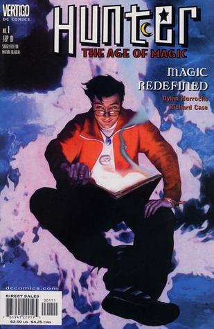 Hunter: The Age of Magic by Sherilyn van Valkenburgh, John Bolton, Karen Berger, Heidi MacDonald, Dylan Horrocks, Richard Case, Steve Bunche