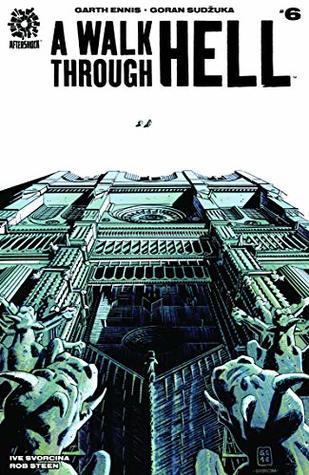 A Walk Through Hell #6 by Robert Steen, Ive Svorcina, Garth Ennis, Goran Sudžuka
