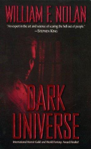 Dark Universe by William F. Nolan