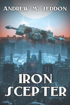 Iron Scepter by Andrew M. Seddon