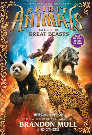 Tales of the Great Beasts by Gavin Brown, Brandon Mull, Nick Eliopulos, Emily Seife, Billy Merrell