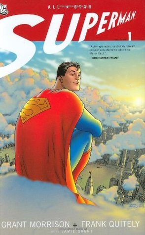 All-Star Superman, Vol. 1 by Frank Quitely, Grant Morrison