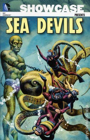 Showcase Presents: Sea Devils, Vol. 1 by Russ Heath, Irv Novick, Robert Kanigher