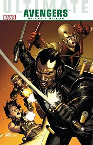 Ultimate Comics Avengers: Blade vs. The Avengers by Steve Dillon, Mark Millar