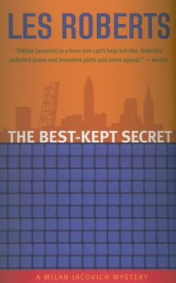 The Best-Kept Secret: A Milan Jacovich Mystery by Les Roberts
