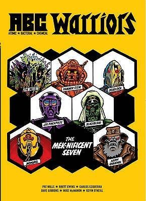 A.B.C. Warriors: The Meknificent Seven by Pat Mills