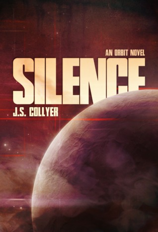 Silence by J.S. Collyer