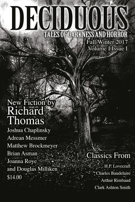 Deciduous: Tales of Darkness and Horror by Charles Baudelaire, Matthew Brockmeyer, Brian Asman