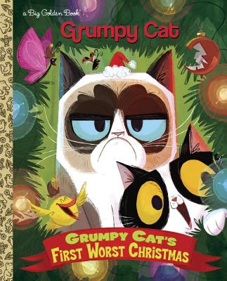Grumpy Cat's First Worst Christmas (Grumpy Cat) by Golden Books