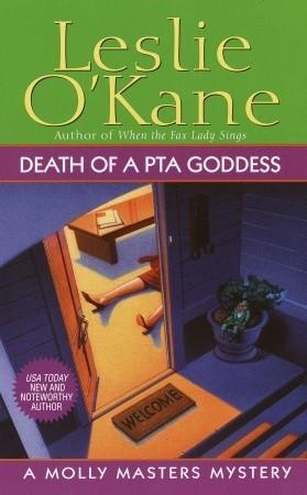 Death of a PTA Goddess by Leslie O'Kane