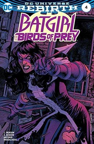 Batgirl and the Birds of Prey #4 by Allen Passalaqua, Shawna Benson, Julie Benson, Roge Antonio, Yanick Paquette, Nathan Fairbairn