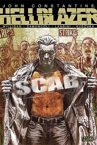 Hellblazer: Scab by Stefano Landini, Giuseppe Camuncoli, Peter Milligan, Goran Sudžuka