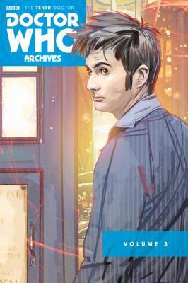 Doctor Who: The Tenth Doctor Archives Omnibus Volume 3 by Blair Shedd, Tony Lee, Jonathan L. Davis, Al Davison, Matthew Dow Smith