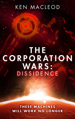 Dissidence by Ken MacLeod