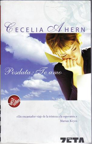 Posdata: Te Amo = P.S.: I Love You by Cecelia Ahern