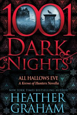 All Hallows Eve: A Krewe of Hunters Novella by Heather Graham