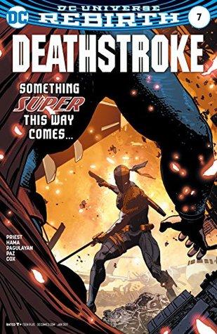 Deathstroke #7 by Christopher J. Priest, Jeromy Cox, Carlo Pagulayan, Jason Paz, Romulo Fajardo Jr., ACO