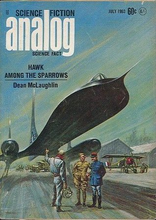 Analog Science Fiction and Fact, July 1968 by Poul Anderson, R.C. Fitzpatrick, John W. Campbell Jr., Dean McLaughlin