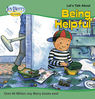 Being Helpful by Maggie Smith, Joy Berry