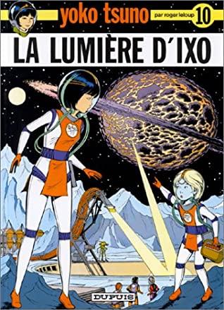 La Lumière d'Ixo by Roger Leloup