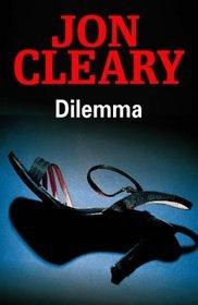Dilemma by Jon Cleary