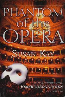Phantom of the Opera by Susan Kay