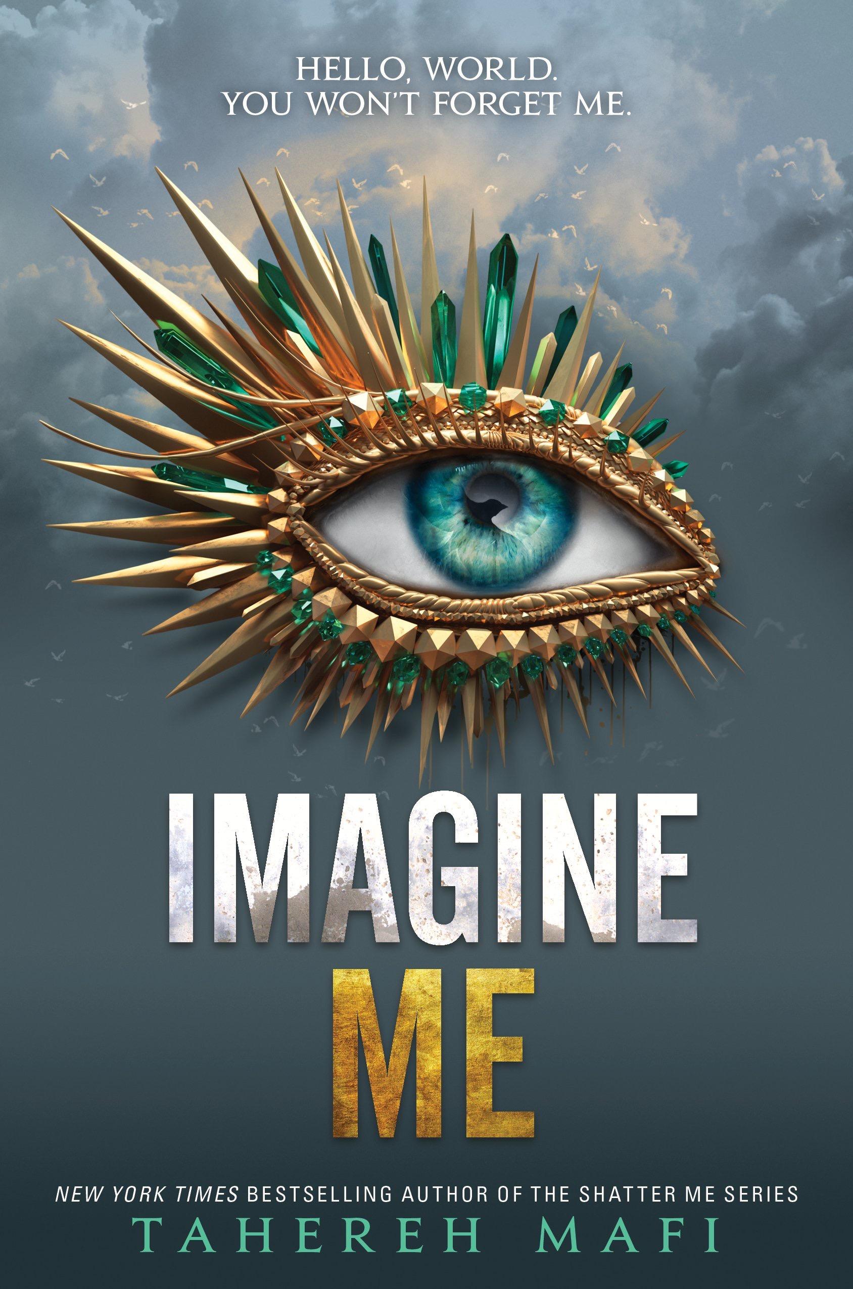 Imagine Me by Tahereh Mafi