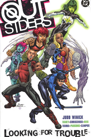 Outsiders, Vol. 1: Looking for Trouble by Sean Parsons, Scott Hanna, Tom Raney, ChrisCross, Marc Campos, Judd Winick, Ivan Reis