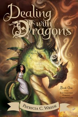 Dealing with Dragons, Volume 1: The Enchanted Forest Chronicles, Book One by Patricia C. Wrede