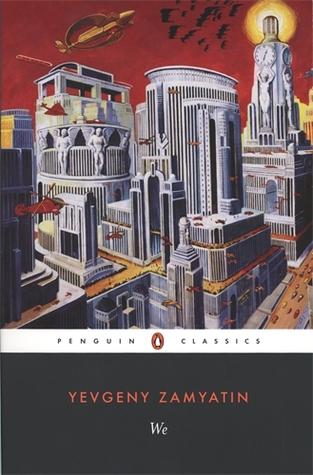 We by Yevgeny Zamyatin, Clarence Brown