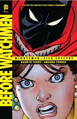 Before Watchmen: Minutemen/Silk Spectre by Darwyn Cooke