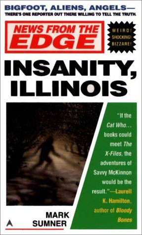 Insanity, Illinois by Mark Sumner