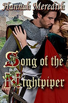 Song of the Nightpiper: A Fantasy Romance by Hannah Meredith