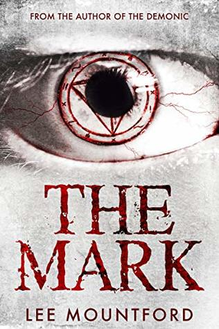 The Mark by Lee Mountford