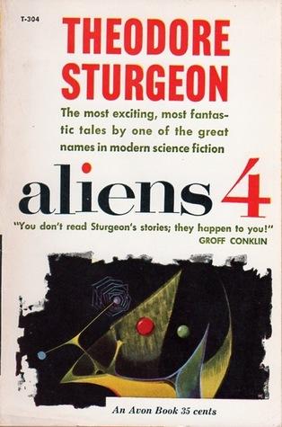 Aliens 4 by Theodore Sturgeon