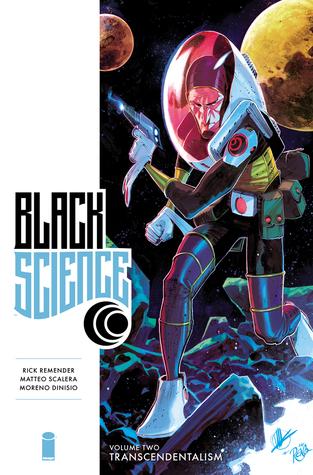 Black Science, Book Two: Transcendentalism by Matteo Scalera, Rick Remender