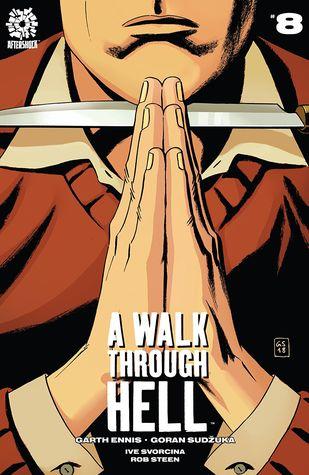 A Walk Through Hell #8 by Ive Svorcina, Garth Ennis, Rob Steen, Goran Sudžuka