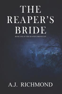 The Reaper's Bride by A. J. Richmond