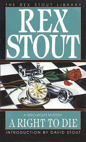 A Right to Die by Rex Stout, David Stout