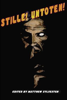 Stille Untoten: Raus Untoten: 2 by Nas Hedron, Ian Hall, Stewart Hotston