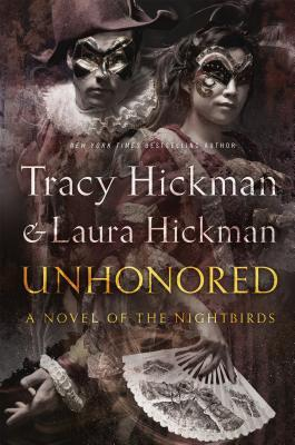 Unhonored by Tracy Hickman, Laura Hickman