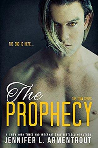 The Prophecy by Jennifer L. Armentrout