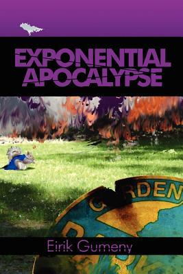 Exponential Apocalypse by Eirik Gumeny